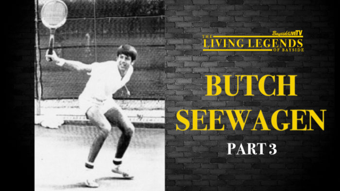 The Living Legends of Bayside: Butch Seewagen Part 3