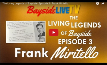 The Living Legends of Bayside – Episode 3 – Frank Miritello