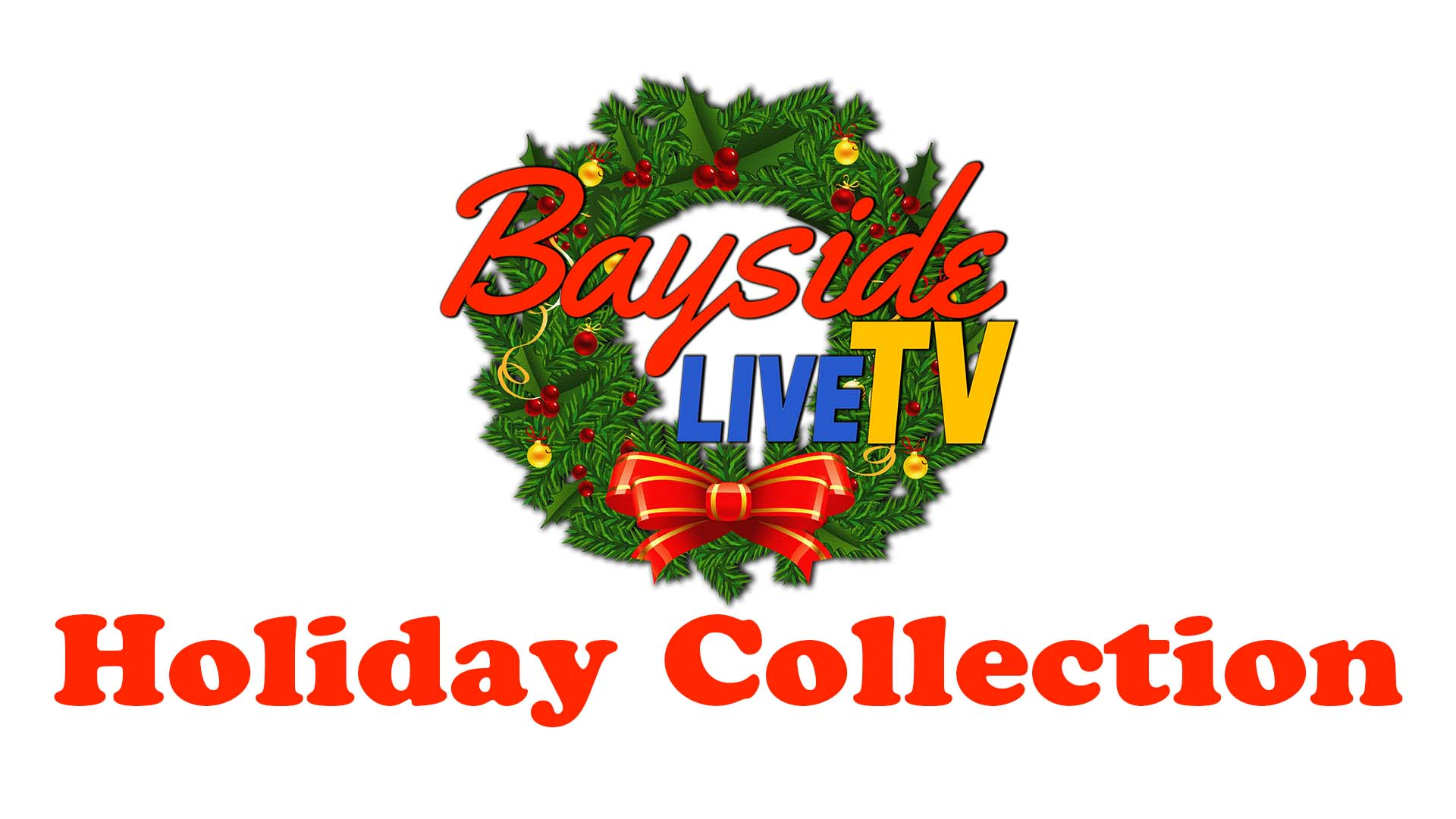 The Bayside Live TV Holiday Collection