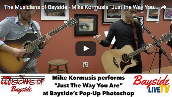 "The Musicians of Bayside – Mike Kormusis ""Just the Way You Are"""