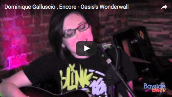 Dominique Galluscio , Encore – Oasis's Wonderwall