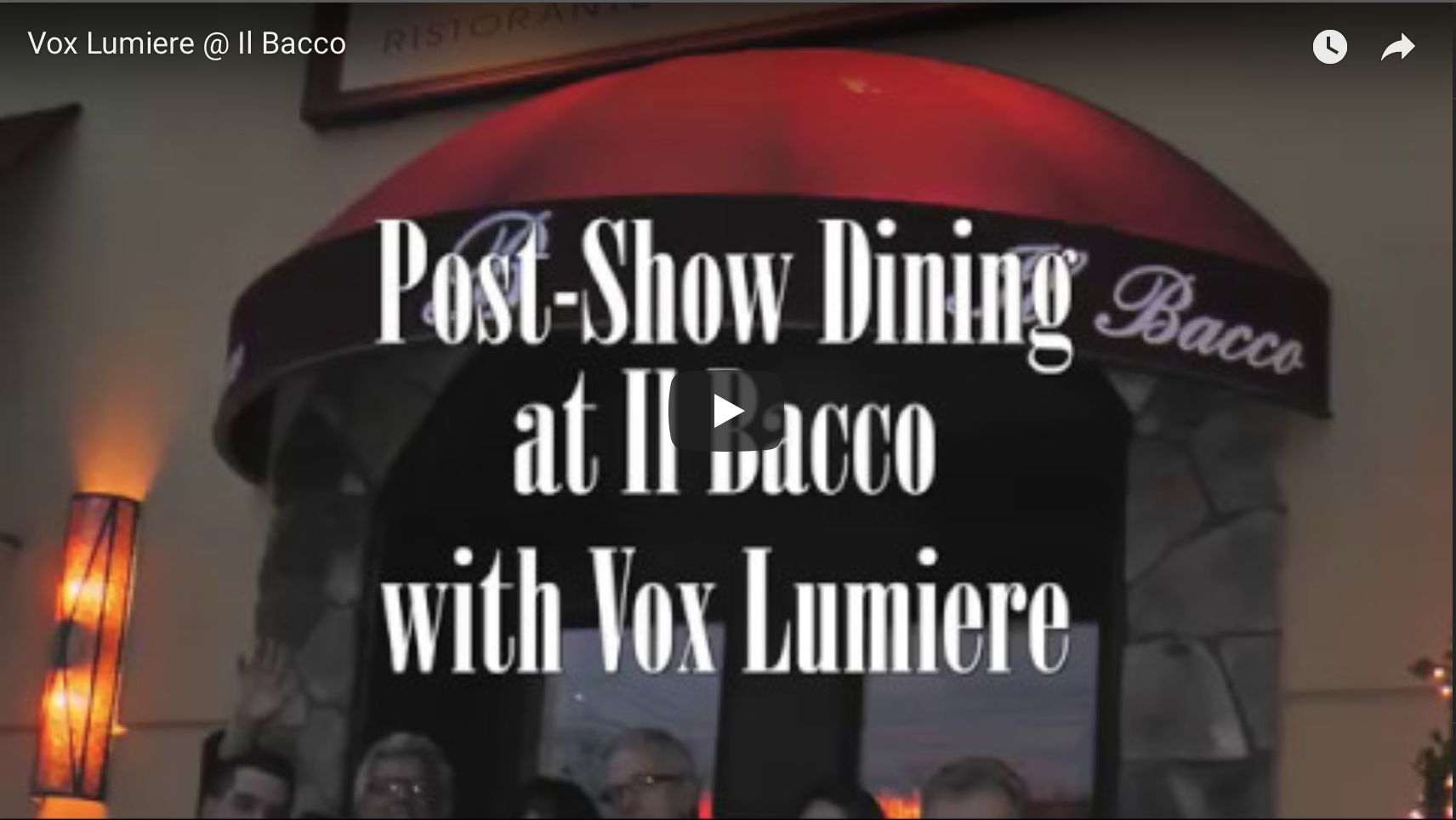 Vox Lumiere Pre-Show Dining at Il Bacco